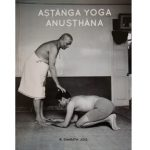 Ashtanga Yoga Anusthana by R Sharath Jois