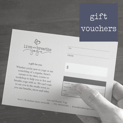Gift Vouchers : Live and Breathe Yoga