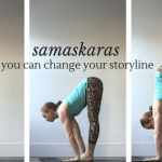 Live and Breathe Yoga Townsville Samaskaras : You can change your storyline