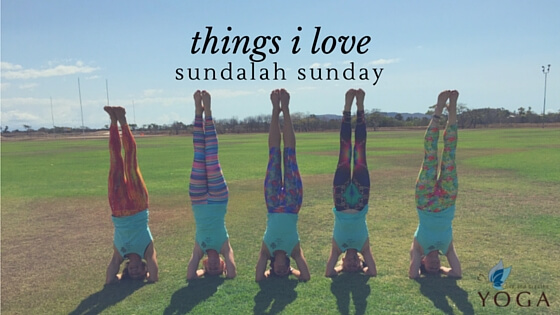 Live and Breathe Yoga loves Sundalah Sunday Townsville yoga